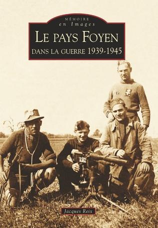 Couverture Le Pays Foyen dans la guerre