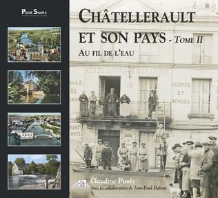 Couverture Châtellerault et son pays - Tome II