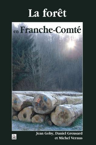 Couverture Forêt en Franche-Comté (La )