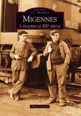 Couverture Migennes à travers le XXe siècle