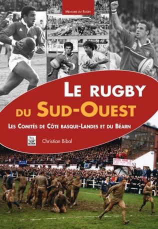 Couverture Le Rugby du Sud-Ouest