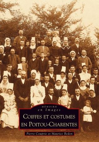 Couverture Coiffes et costumes en Poitou-Charentes