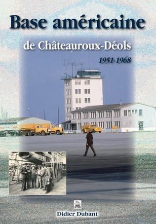 Couverture Base américaine de Châteauroux-Déols