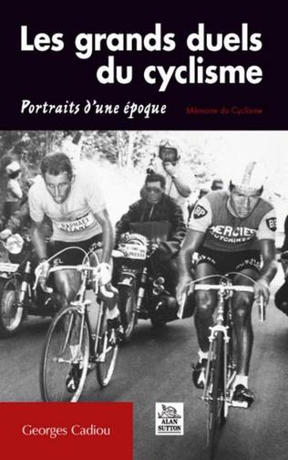 Couverture Les Grands duels du cyclisme