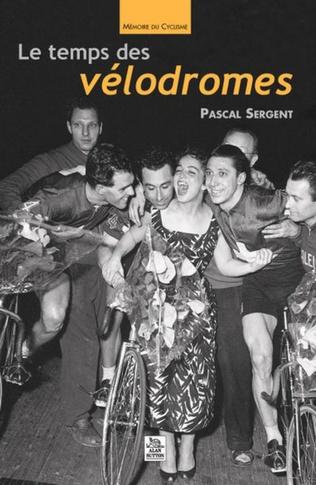 Couverture Le Temps des vélodromes