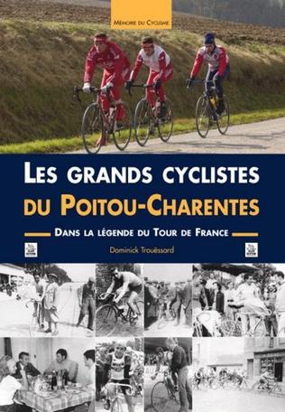 Couverture Les Grands cyclistes du Poitou-Charentes