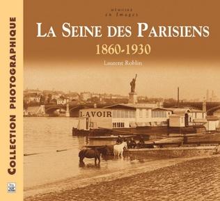 Couverture La Seine des Parisiens