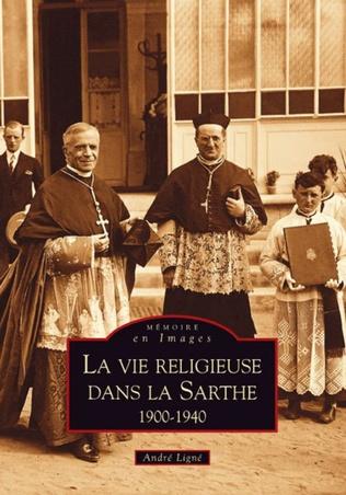 Couverture La Vie religieuse dans la Sarthe