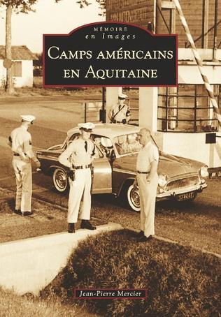 Couverture Camps américains en Aquitaine