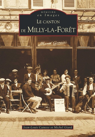 Couverture Milly la Forêt (Le canton de)