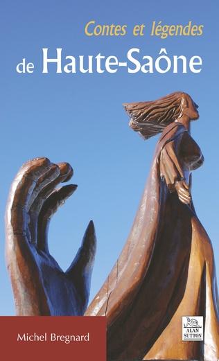 Couverture Contes et légendes de Haute-Saône