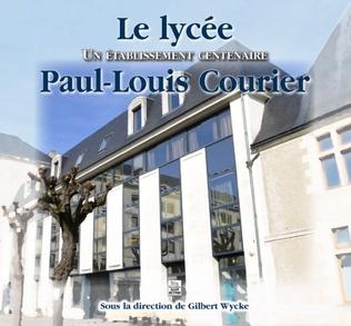 Couverture Le Lycée Paul-Louis Courier