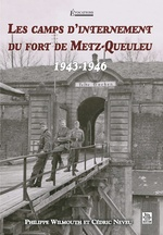 Camps d'internement du fort de Metz-Queuleu (Les)