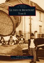 Montfort Tome II (Le pays de)