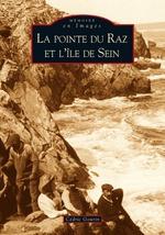 Pointe du Raz et l'île de Sein (La)