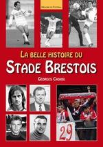Belle histoire du Stade Brestois  (La)