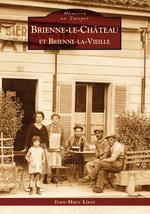 Brienne-le-Château et Brienne-la-Vieille