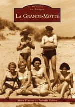 Grande-Motte (La)