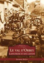 Val d'Orbey (Le) - Lapoutroie et son canton