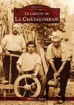 Châtaigneraie (Le canton de la)