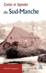 Contes et légendes du Sud-Manche
