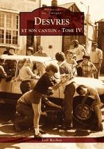 Desvres et son canton - Tome IV