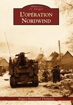 Opération Nordwind (L')