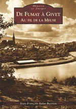 Fumay à Givet (De) - Au fil de la Meuse