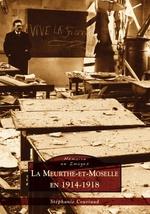 Meurthe-et-Moselle en 1914-1918 (La)