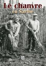 Chanvre en Sarthe (Le)
