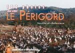 Périgord (100 photos pour aimer le)