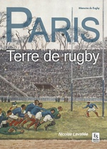 Paris - Terre de rugby