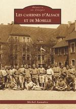 Casernes d'Alsace et de Moselle (Les)