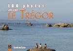 Trégor (100 photos pour aimer le)