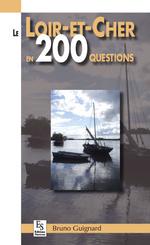 Loir-et-Cher en 200 questions (Le)