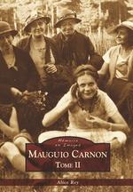 Mauguio Carnon - Tome II