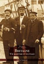 Bretagne - Vie maritime et fluviale