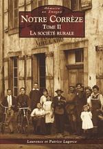 Notre Corrèze - Tome II