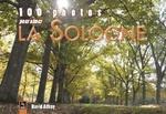 Sologne (100 photos pour aimer la)