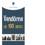 Vendôme en 100 dates