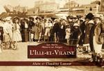 Ille-et-Vilaine (L') - Les Petits Mémoire en Images