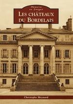 Châteaux du Bordelais (Les)