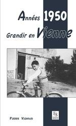 Années 1950 - Grandir en Vienne