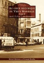 Marseille (Au coeur historique du Vieux) - Tome II