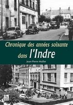 Chroniques des années soixante dans l'Indre