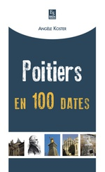 Poitiers en 100 dates