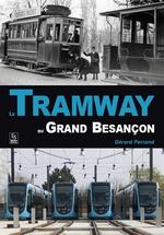 Tramway du Grand Besançon (Le)