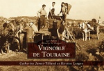 Vignoble de Touraine - Les Petits Mémoire en Images
