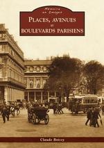 Places, avenues et boulevards parisiens