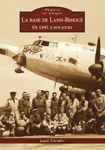 Base de Lann-Bihoué (La) - De 1945 à nos jours